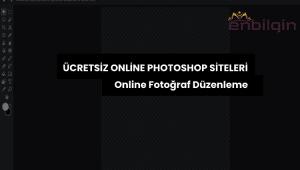 Ücretsiz Online Photoshop Siteleri, Online Fotoğraf Düzenleme