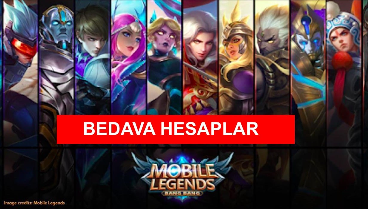 mobile legends bedava hesaplari