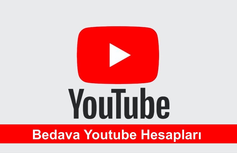 bedava youtube hesaplari