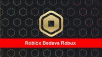 roblox bedava robux