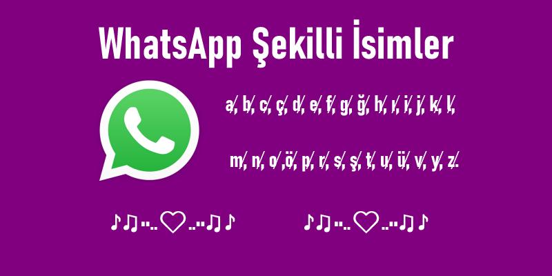Whatsapp Şekilli İsimler